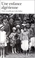 Enfance Algerienne (Folio)