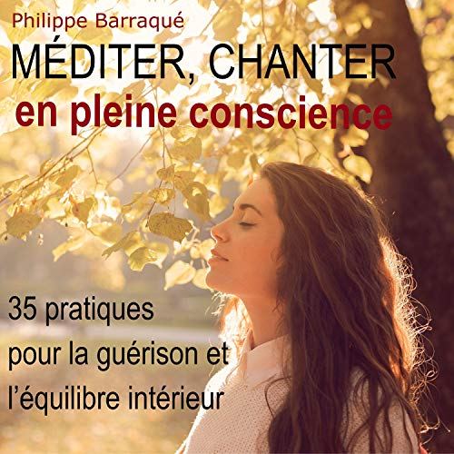 Couverture de Méditer, chanter en pleine conscience