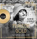 Fräulein Gold. Schatten und Licht (Die Hebamme von Berlin, Band 1)
