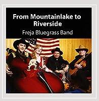 From Mountainlake to Riverside