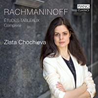 Rachmaninoff: Etudes-Tableaux, Complete by Zlata Chochieva
