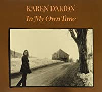 In My Own Time by Karen Dalton (2006-11-07)