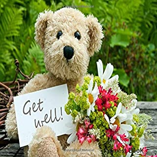 "Get Well Guest Book: Hospital Guest Message Book Keepsake While You Were Resting & Recovering Registry Book With Gift Log For Family, Friends & Guests ... 8.5""x8.5"" 110 Pages (Get Well Soon Messages)"