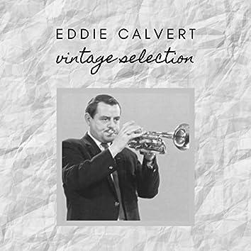 Eddie Calvert - Vintage Selection