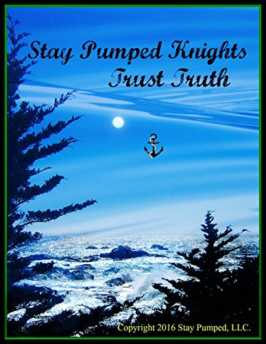 Stay Pumped Knights Trust Truth (English Edition)