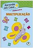 Aprenda em Casa Matemática: Multiplicação