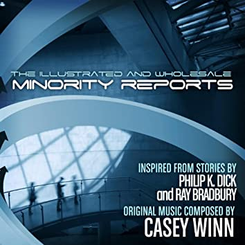 The Illustrated and Wholesale Minority Reports
