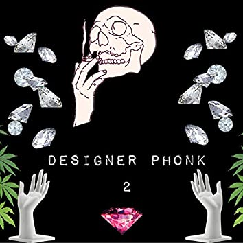 Designer Phonk 2