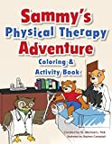 Sammy's Physical Therapy Adventure Coloring & Activity Book