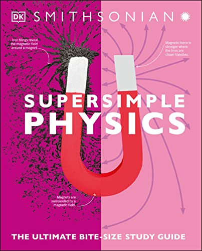 Compare Textbook Prices for Super Simple Physics: The Ultimate Bitesize Study Guide  ISBN 9780744027532 by DK