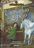 El Unicornio del espejo (El país de las hadas)