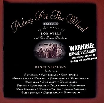 Asleep At The Wheel Tribute To The Music Of Bob Wills And The Texas Playboys