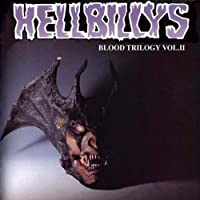Blood Trilogy 2 by The Hellbillys (2004-09-07)