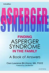 Finding Asperger Syndrome in the Family Second Edition Kindle Edition