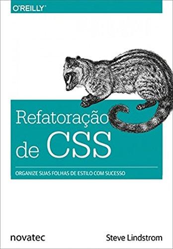 Refatoração de CSS: Organize Suas Folhas de Estilo com Sucesso