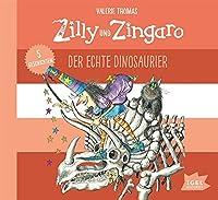 Zilly und Zingaro: Der echte Dinosaurier