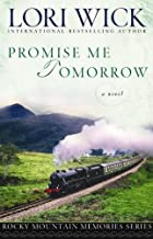 Promise Me Tomorrow (Rocky Mountain Memories Book 4)