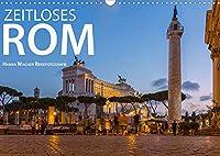 Zeitloses Rom (Wandkalender 2022 DIN A3 quer): Zeitlose Bilder aus der Ewigen Stadt Rom (Monatskalender, 14 Seiten )