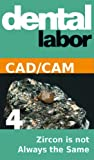 Zircon is not Always the Same (dental lab technology articles Book 26)