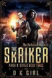 The Skriker - Pitch & Sickle Book Three: (A Gaslamp Fantasy Series) (The Diabolus Chronicles 3)