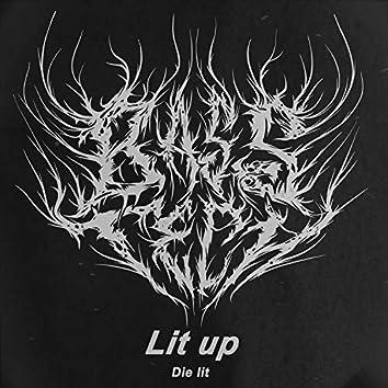 Lit up (Die Lit)