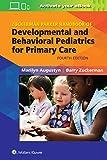 Zuckerman Parker Handbook of Developmental and Behavioral Pediatrics for Primary Care - Marilyn, MD Augustyn