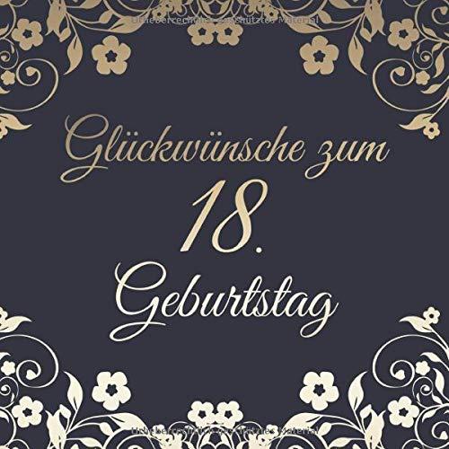 Glückwünsche Zum 18. Geburtstag: Edel Vintage Gästebuch Album - 18 Jahre Geschenkidee Zum...