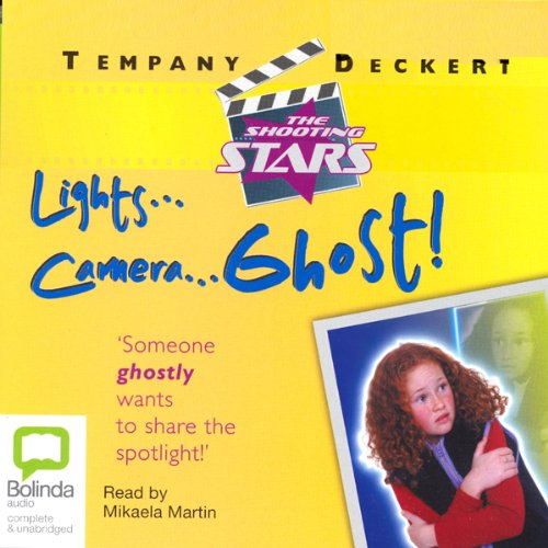 Lights...Camera...Ghost! audiobook cover art