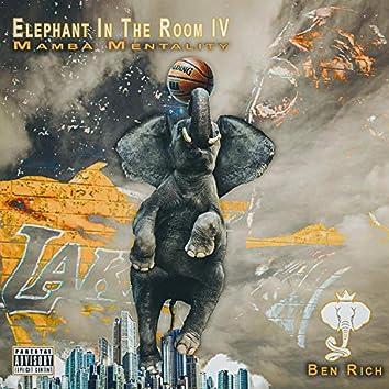 Elephant in the Room IV: Mamba Mentality