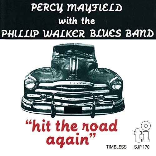 Phillip Walker Blues Band & Percy Mayfield
