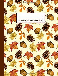Composition Notebook: Autumn Leaves Acorn Pine Cone Pattern Cover Design | Wide Ruled | 120 Blank Lined Pages | 8.5