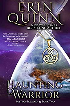 Haunting Warrior (Mists of Ireland Book 2) by [Erin Quinn]