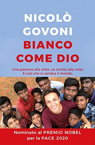 Bianco come Dio (Italian Edition)