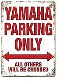 Yamaha Parking Only Wall Metal Poster Placa retro Advertencia Cartel de chapa Vintage Hierro Pintura Decoración Divertidas manualidades colgantes para oficina Dormitorio Sala de estar Club