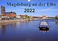 Magdeburg an der Elbe 2022 (Wandkalender 2022 DIN A3 quer): Die Stadt Magdeburg mit den schoenesten Sehenswuerdigkeiten (Monatskalender, 14 Seiten )