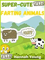 Super Cute Farting Animals: A Funny and Irreverent Coloring Book for Animals Lovers