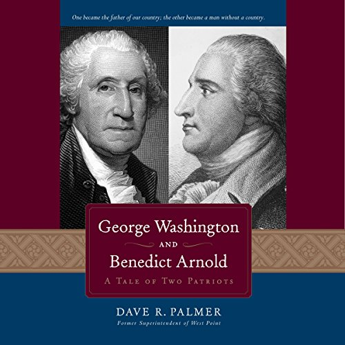 George Washington and Benedict Arnold audiobook cover art