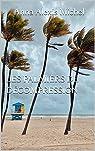 Les palmiers de décompression par Alexis Michel