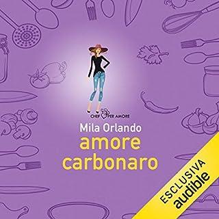 Amore carbonaro                   Di:                                                                                                                                 Mila Orlando                               Letto da:                                                                                                                                 Renata Bertolas                      Durata:  5 ore e 39 min     13 recensioni     Totali 3,9