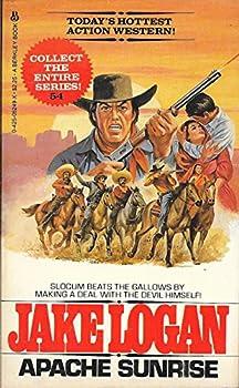 Apache Sunrise 54 (John Slocum, No 54) - Book #54 of the Slocum
