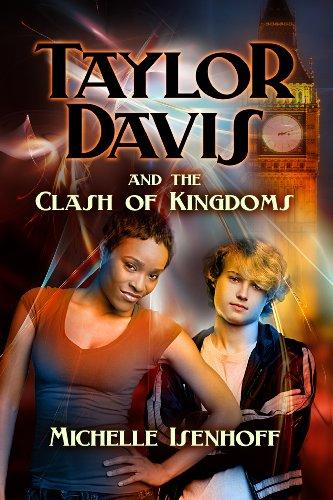 Taylor Davis and the Clash of Kingdoms (English Edition)