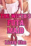 The Witch's Futa Maid: Cheating with a Fertile Futa