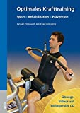 Optimales Krafttraining: Sport – Rehabilitation – Prävention
