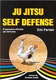 Ju Jitsu - Self défense, progression officielle par ceintures