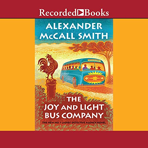 The Joy and Light Bus Company Audiobook By Alexander McCall Smith cover art