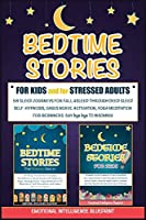 Bedtime Stories For Adults & For Kids: Fall Asleep Quickly, Achieve Deep Sleep and Say Bye Bye to Insomnia with 50+ Sleep Journeys. Develop Self-Hypnosis Yoga Meditation and Activate your Vagus Nerve (Deep Sleep Collection)