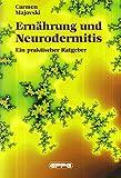 Ernährung und Neurodermitis: Ein praktischer Ratgeber