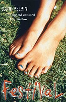 FESTIVAL: The Glastonbury Novel by [David Belbin]