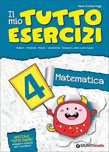 Il tutto esercizi matematica. Per la Scuola elementare: 4