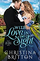 With Love in Sight (The Twice Shy Series, 1)